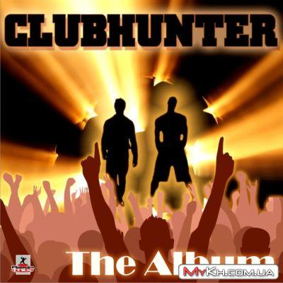 Clubhunter - The Album (2011)