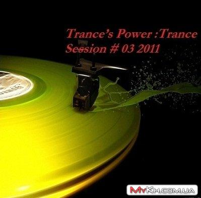 Trance's Power: Trance Session # 03