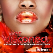 VA - Get Discofied! (A Selection of Disco Touched House Tunes)