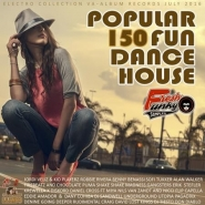 Popular 150 Fun Dance House (2016)