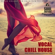 Vocal Chill House: Deep Party (2016)
